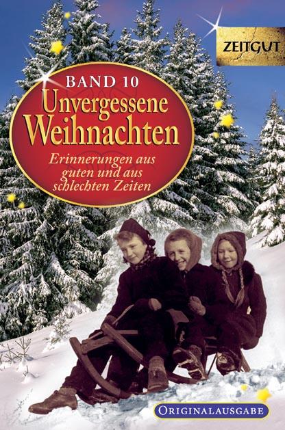 Unvergessene Weihnachten. Band 10. Taschenbuch Ausgabe