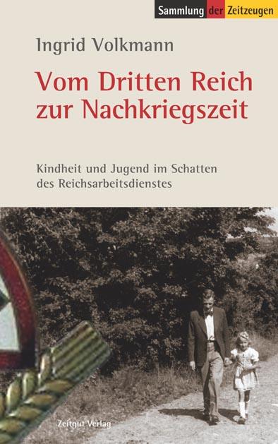 Vom Dritten Reich zur Nachkriegszeit