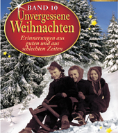 Unvergessene Weihnachten 10