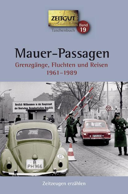 Zeitgut Verlag Gmbh Authentische Zeitzeugen Erinnerungen
